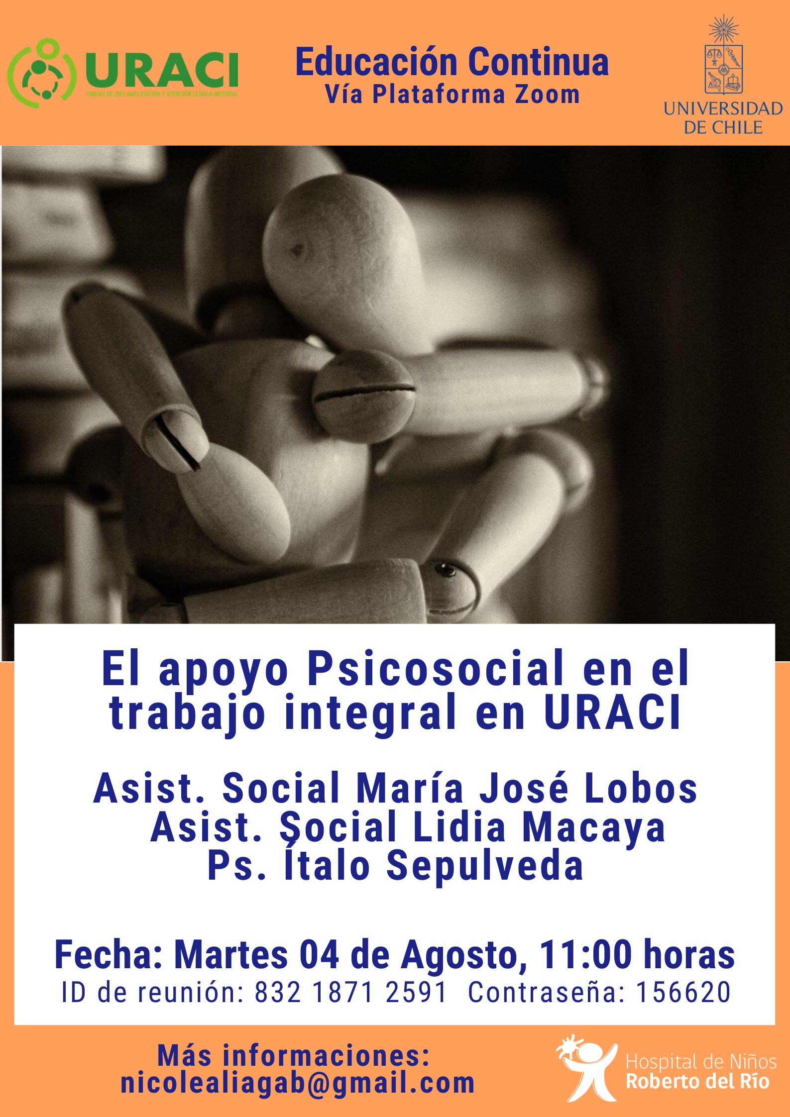 """Tema: """"El apoyo Psicosocial en el trabajo integral en URACI"""""""